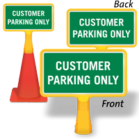 Customer Parking Only ConeBoss Sign