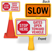 Gate Open Toward Vehicle ConeBoss Sign