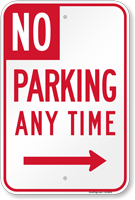 No Parking Any Time Right Arrow Sign