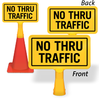 No Thru Traffic ConeBoss Sign