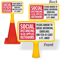 Social Distancing Also Applies Outdoors ConeBoss Sign