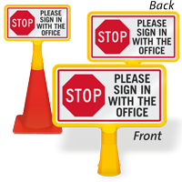 Stop Please Sign In With The Office ConeBoss Sign