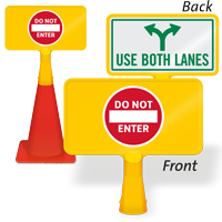 Use Both Lanes Do Not Enter ConeBoss Sign