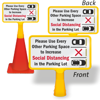 Please Use Every Other Parking Space to Increase Social Distancing in Parking Lot ConeBoss Parking Sign