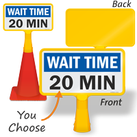 Wait Time 20 Minutes ConeBoss Sign
