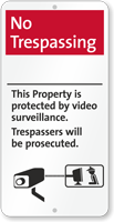 No Trespassing, Property Under Video Surveillance Sign