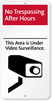 No Trespassing After Hours Video Surveillance iParking Sign