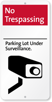 No Trespassing Parking Lot Under Surveillance iParking Sign
