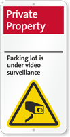 Private Property, Under Video Surveillance iParking Sign