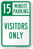 15 Minute Parking for Visitors Only Sign
