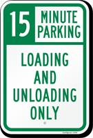 15 Minute, Time Limit Parking Sign