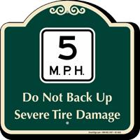 5 Mph Severe Tire Damage Signature Sign