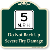 5 Mph Severe Tire Damage Signature Sign
