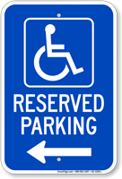 Michigan Reserved Accessible Parking Sign, Right Arrow