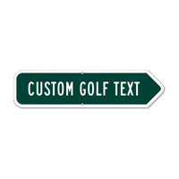 Add Your Custom Golf Text Right Arrow Sign