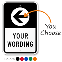 Add Your Wording With Left Arrow Custom Parking Sign