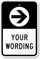 Add Your Wording With Right Arrow Custom Parking Sign