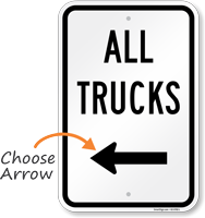 All Trucks Driveway On Left Sign