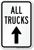 All Trucks Move Ahead Driveway Sign