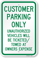 Customer Parking Unauthorized Vehicles Towed Sign