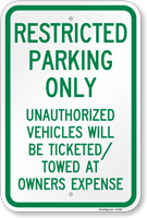 Restricted Parking Only, Unauthorized Vehicles Towed Sign