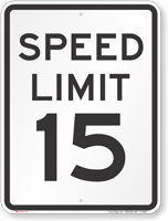 Speed Limit 15 MPH Aluminum Speed Limit Sign
