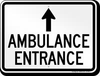 Ambulance Entrance Ahead Arrow Sign