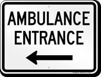 Ambulance Entrance Left Arrow Sign