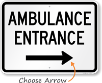 Ambulance Entrance Right Arrow Sign