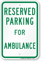 Parking Space Reserved For Ambulance Sign