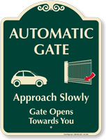 Automatic Gate, Approach Slowly, Signature Sign