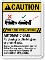 Automatic Gate Closes After Each Vehicle, Caution Sign