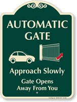 Automatic Gate, Gate Opens Away Signature Sign