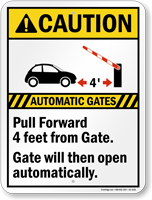 Automatic Gates, Pull Forward 4ft from Gate Caution Sign