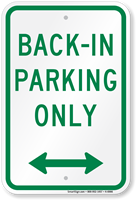 Bidirectional Arrow Back-In Parking Only Sign