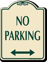 Bidirectional No Parking Signature Sign