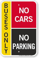 Buses Only, No Cars, Pick-Up Drop-Off Sign