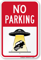 Car Taken By Aliens No Parking Sign