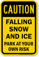 Caution, Falling Snow And Ice Sign
