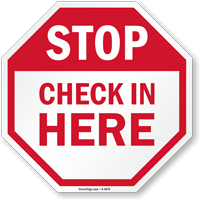 STOP: Check in here sign
