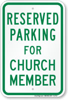 Parking Space Reserved For Church Member Sign