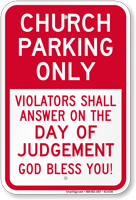 Church Parking Only, Reserved Parking Sign