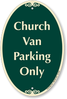 Church Van Parking Only Signature Sign