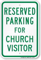 Parking Space Reserved For Church Visitor Sign