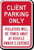 Client Parking Violators Towed Away Sign