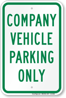 Company Vehicle Parking Only Sign