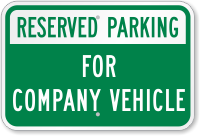Reserved Parking For Company Vehicle Sign