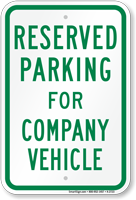 Parking Space Reserved For Company Vehicle Sign