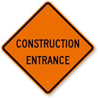 Diamond Shaped Construction Entrance Sign
