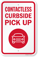 Contactless Curbside Pickup Sign